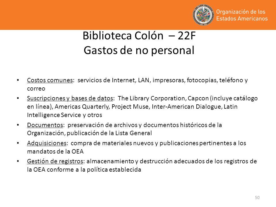 Biblioteca Colón – 22F Gastos de no personal