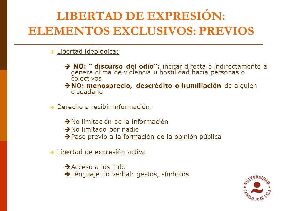LIBERTAD DE EXPRESIÓN: ELEMENTOS EXCLUSIVOS: PREVIOS