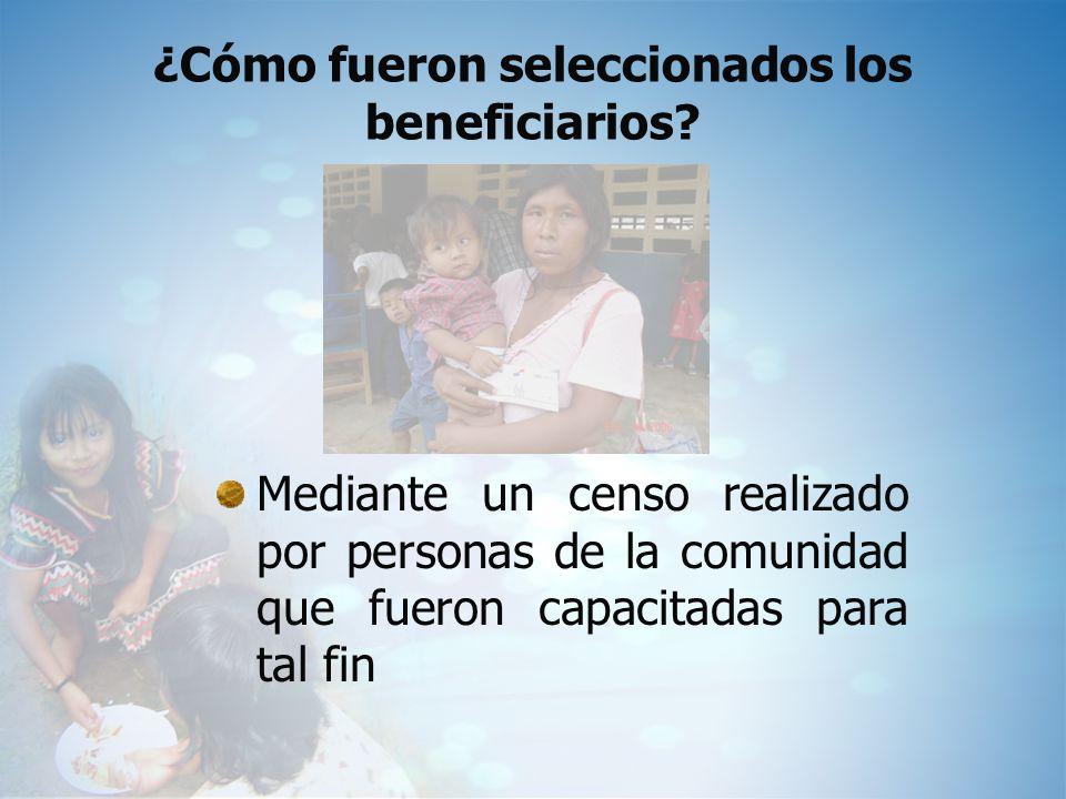 ¿Cómo fueron seleccionados los beneficiarios