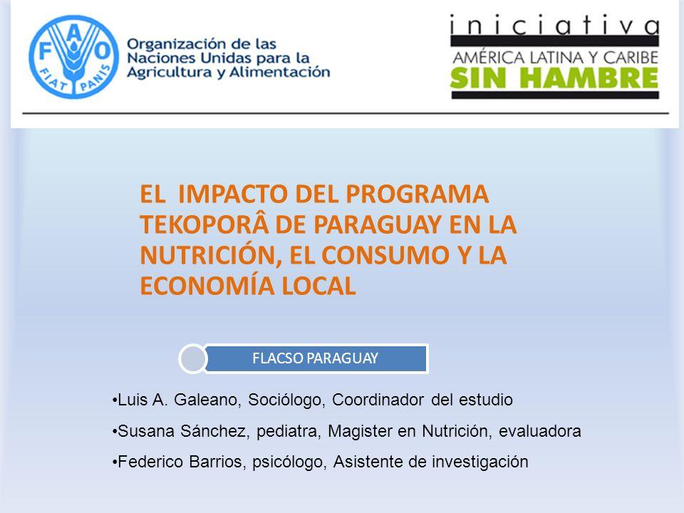 EL IMPACTO DEL PROGRAMA TEKOPORÂ DE PARAGUAY EN LA NUTRICIÓN, EL CONSUMO Y LA ECONOMÍA LOCAL