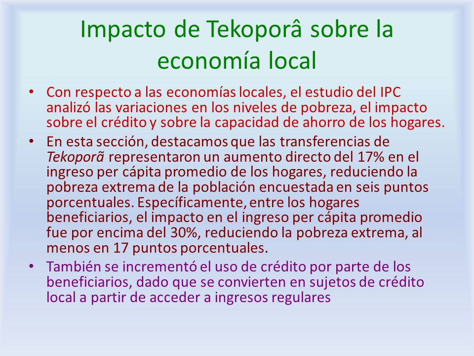 Impacto de Tekoporâ sobre la economía local