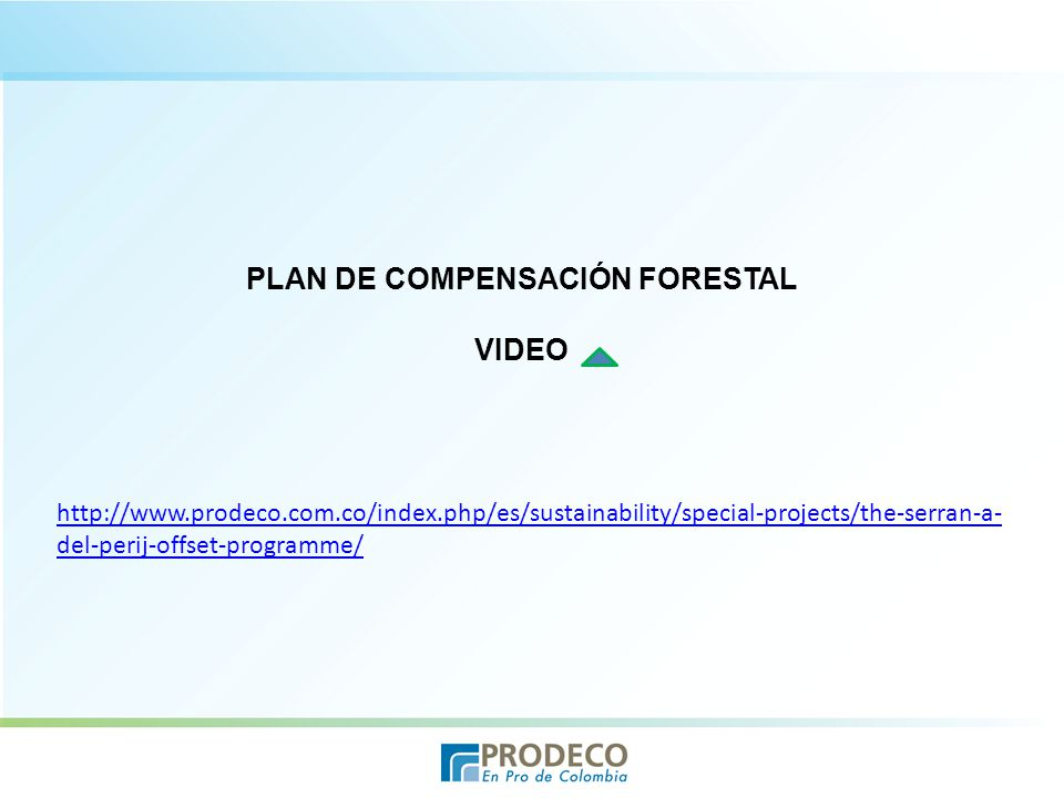 PLAN DE COMPENSACIÓN FORESTAL VIDEO