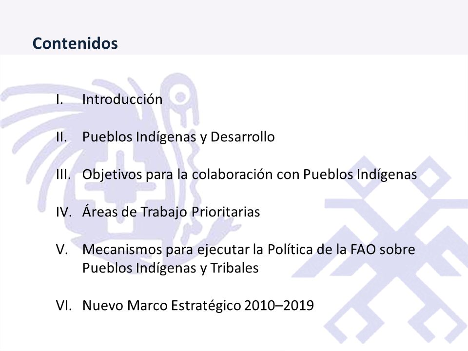 Contenidos Introducción Pueblos Indígenas y Desarrollo