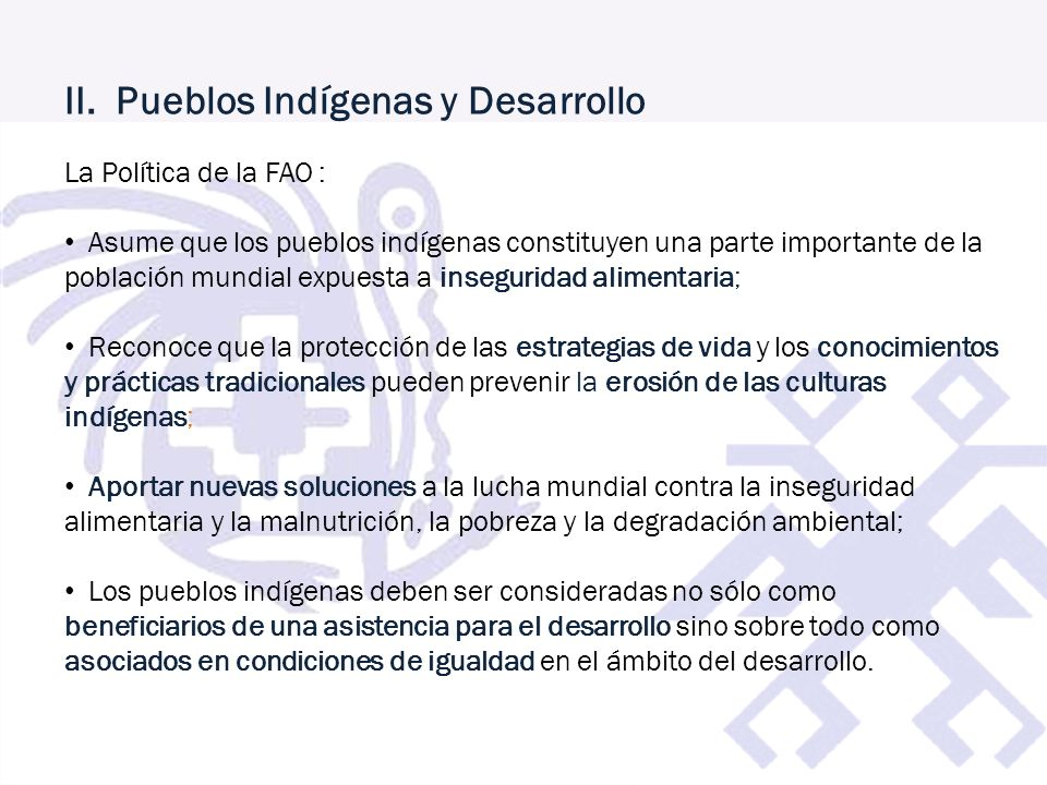 II. Pueblos Indígenas y Desarrollo