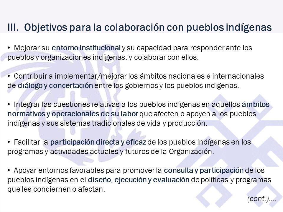 III. Objetivos para la colaboración con pueblos indígenas