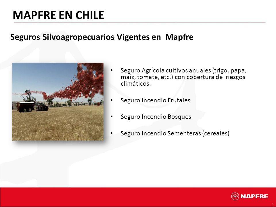 MAPFRE EN CHILE Seguros Silvoagropecuarios Vigentes en Mapfre