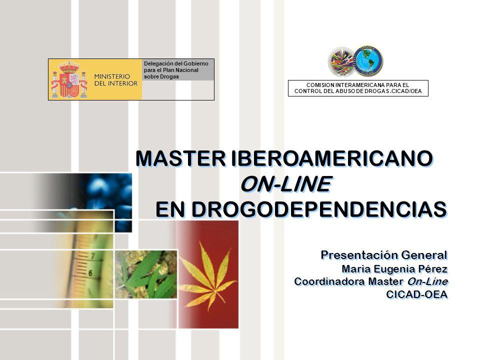 MASTER IBEROAMERICANO ON-LINE EN DROGODEPENDENCIAS