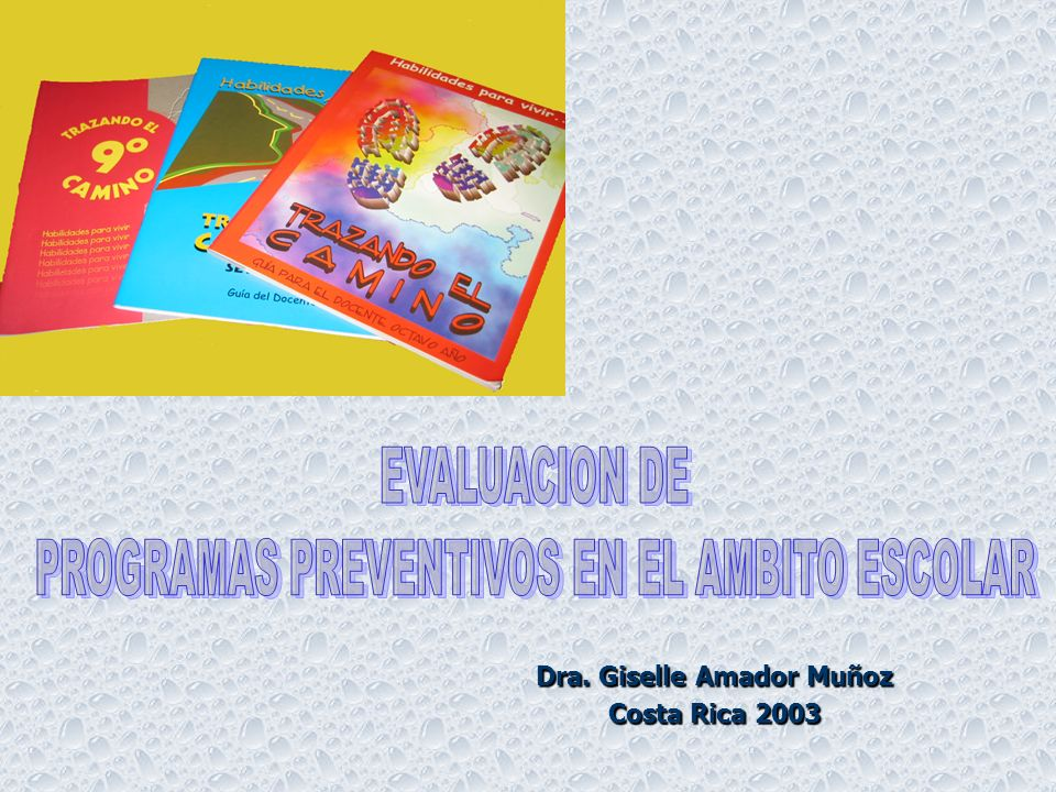 Dra. Giselle Amador Muñoz Costa Rica 2003