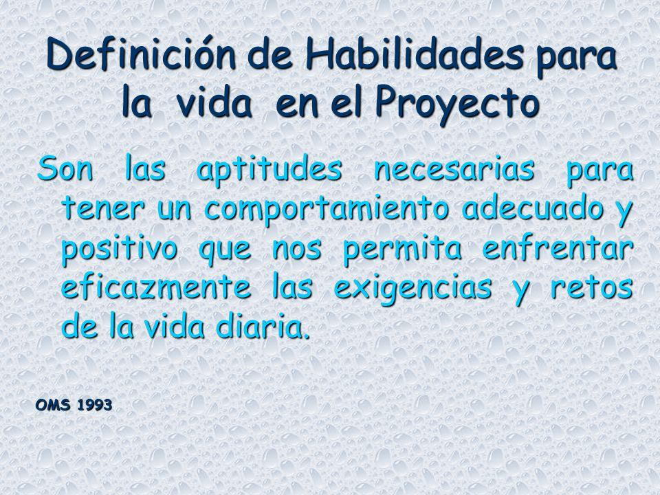 Definición de Habilidades para la vida en el Proyecto