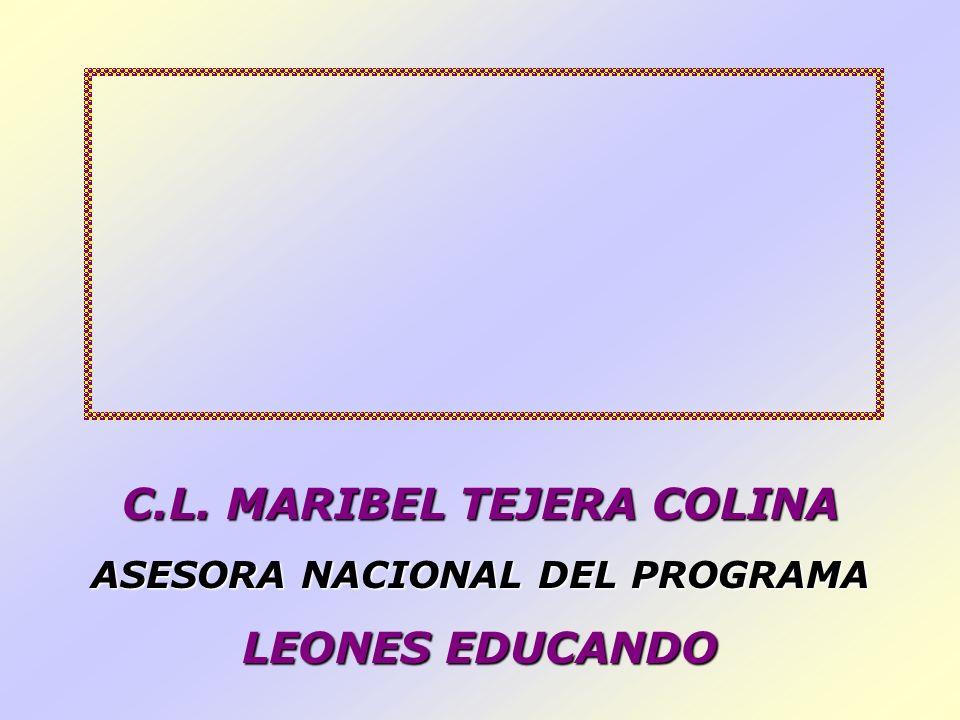 C.L. MARIBEL TEJERA COLINA ASESORA NACIONAL DEL PROGRAMA