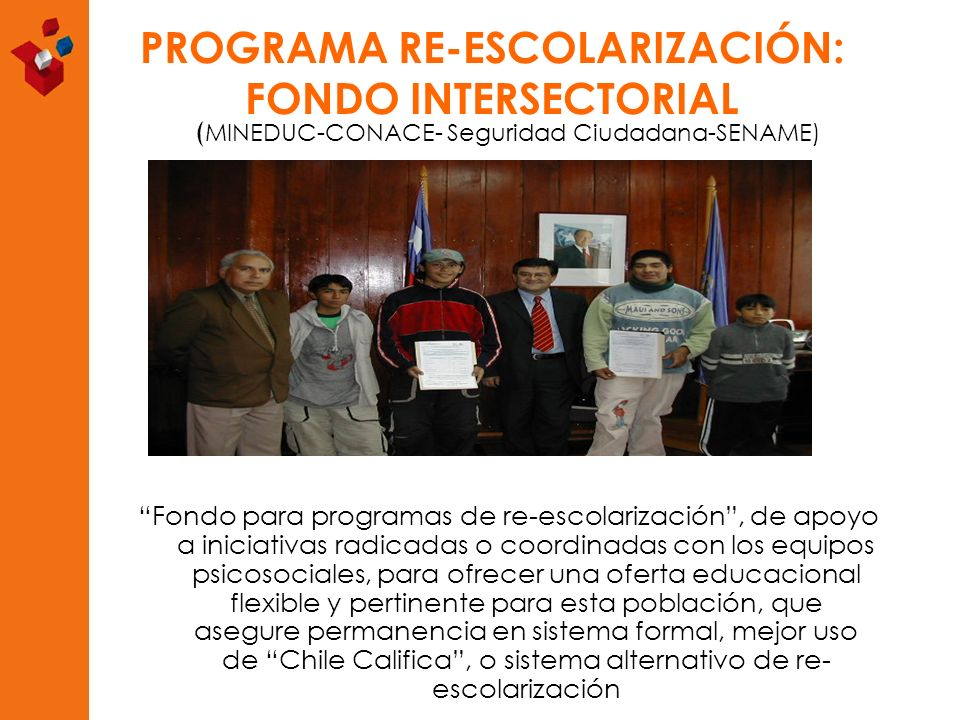 PROGRAMA RE-ESCOLARIZACIÓN: FONDO INTERSECTORIAL