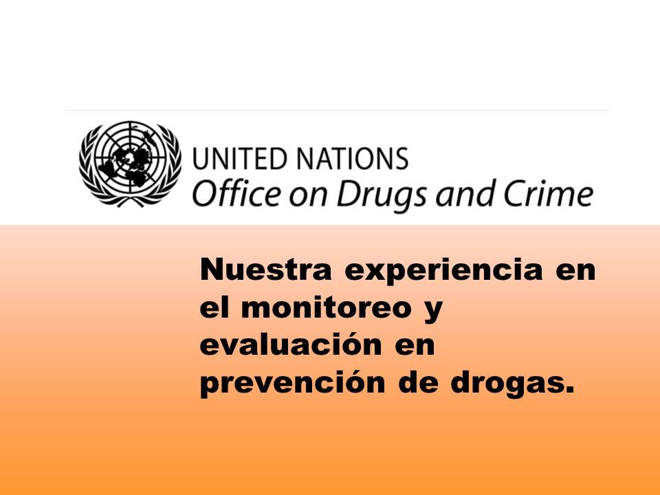Nuestra experiencia en el monitoreo y evaluación en prevención de drogas.