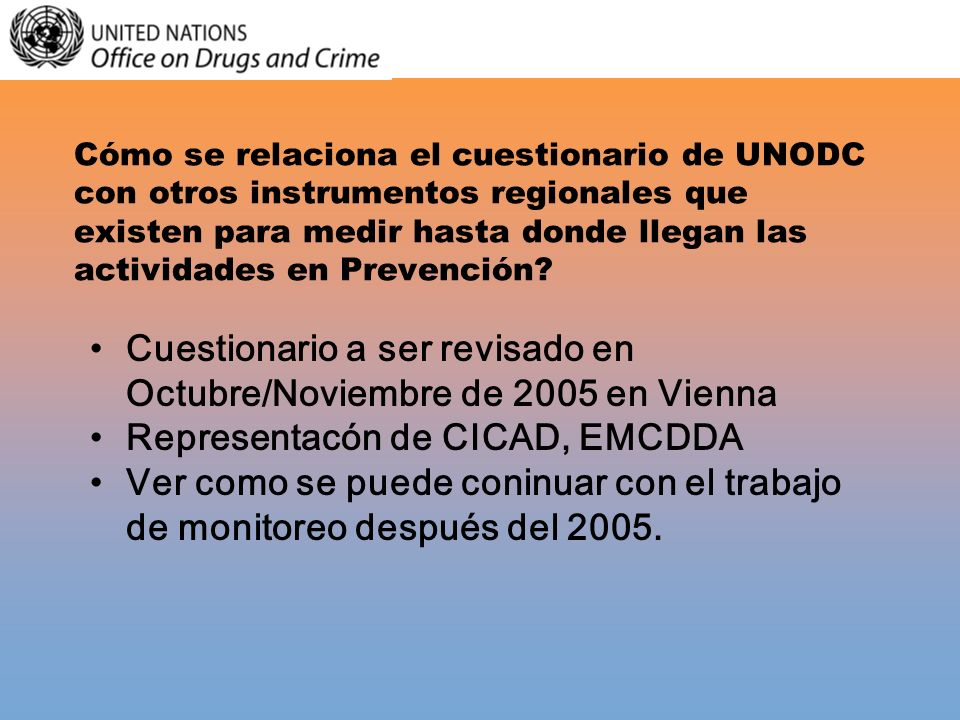 Cuestionario a ser revisado en Octubre/Noviembre de 2005 en Vienna