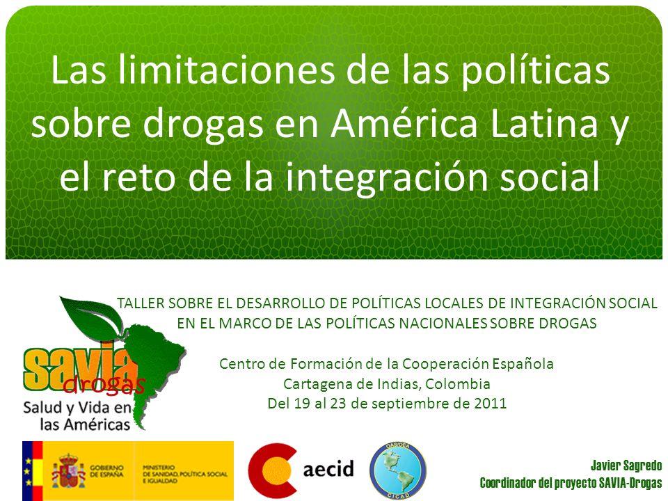 Las limitaciones de las políticas sobre drogas en América Latina y el reto de la integración social