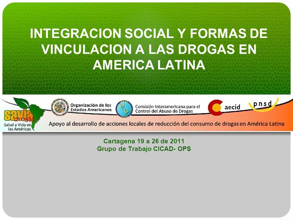 Cartagena 19 a 26 de 2011 Grupo de Trabajo CICAD- OPS