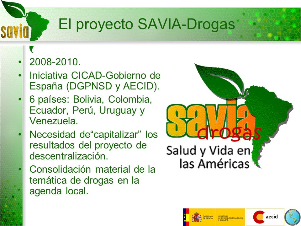El proyecto SAVIA-Drogas
