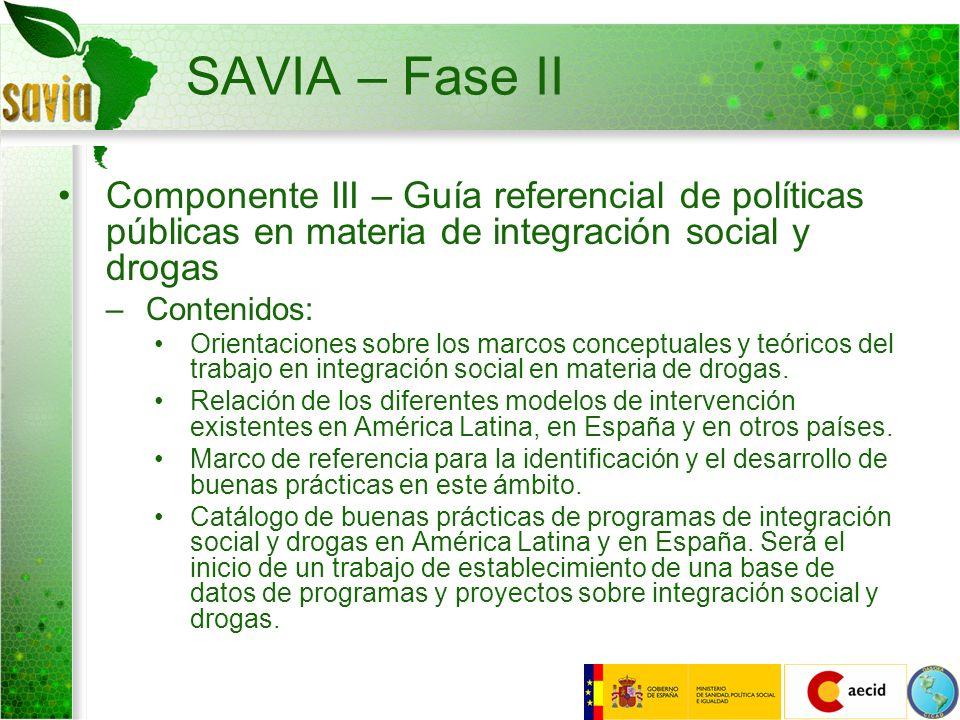 SAVIA – Fase II Componente III – Guía referencial de políticas públicas en materia de integración social y drogas.