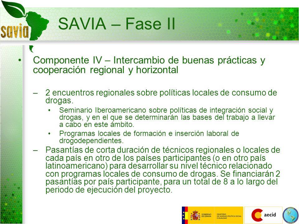SAVIA – Fase IIComponente IV – Intercambio de buenas prácticas y cooperación regional y horizontal.