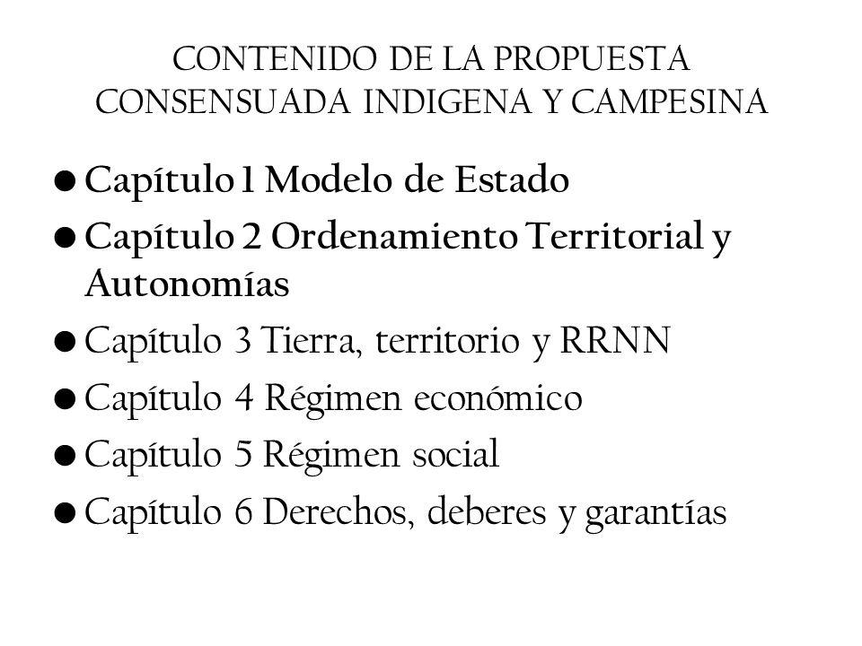 CONTENIDO DE LA PROPUESTA CONSENSUADA INDIGENA Y CAMPESINA