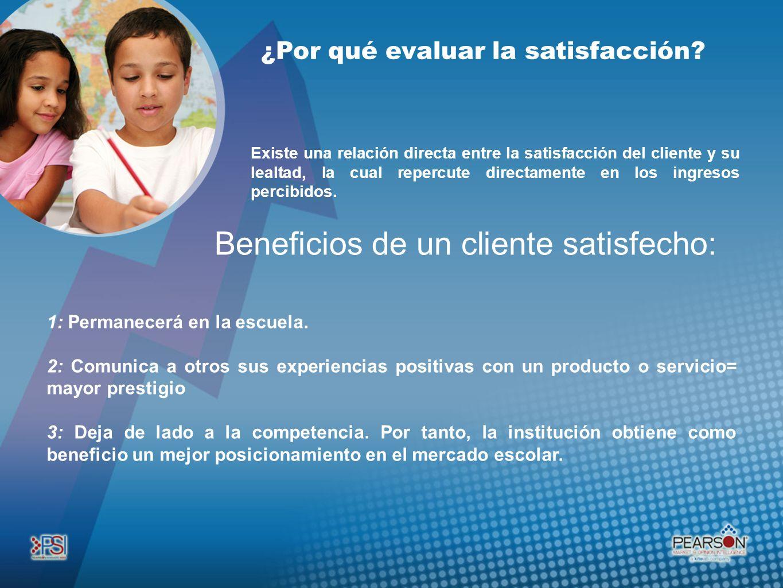 Beneficios de un cliente satisfecho:
