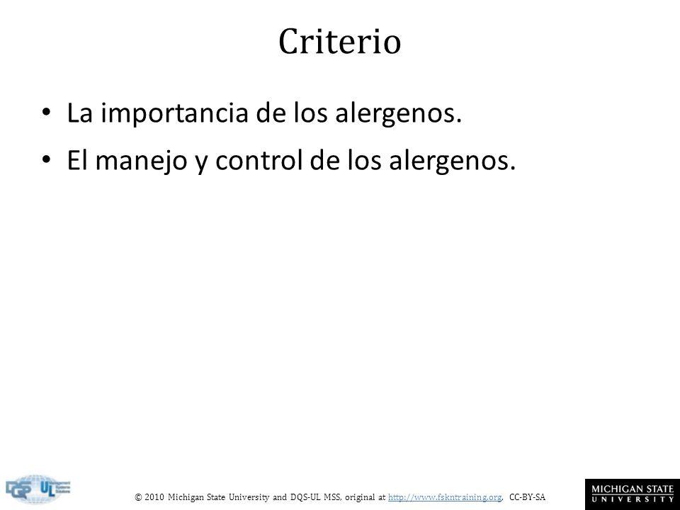Criterio La importancia de los alergenos.
