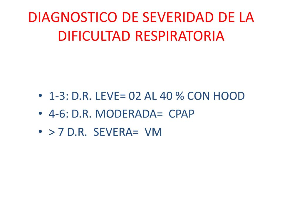 DIAGNOSTICO DE SEVERIDAD DE LA DIFICULTAD RESPIRATORIA