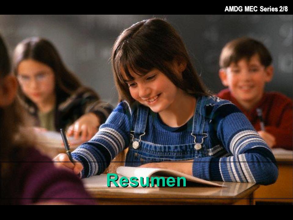 AMDG MEC Series 2/8 Resumen