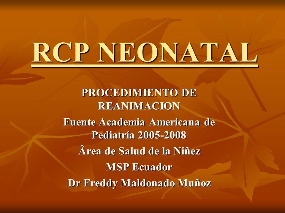RCP NEONATAL PROCEDIMIENTO DE REANIMACION