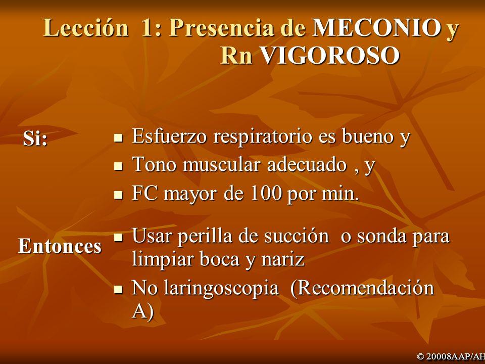 Lección 1: Presencia de MECONIO y Rn VIGOROSO