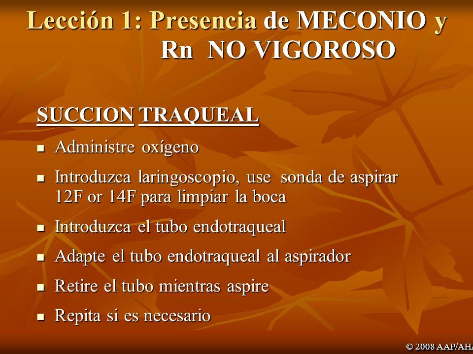 Lección 1: Presencia de MECONIO y Rn NO VIGOROSO