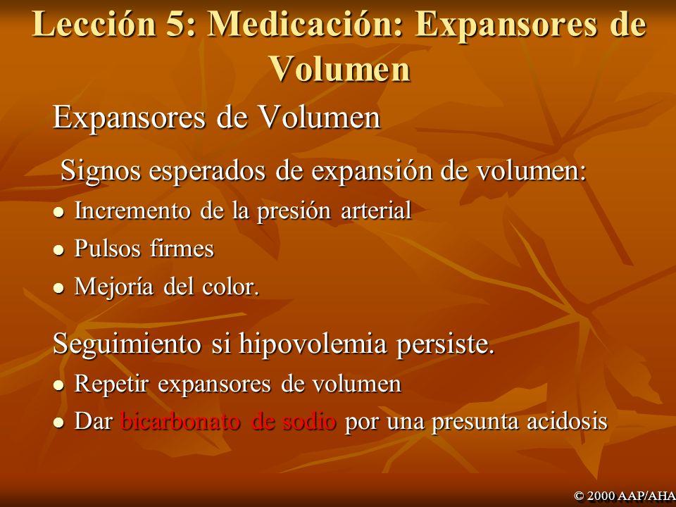 Lección 5: Medicación: Expansores de Volumen