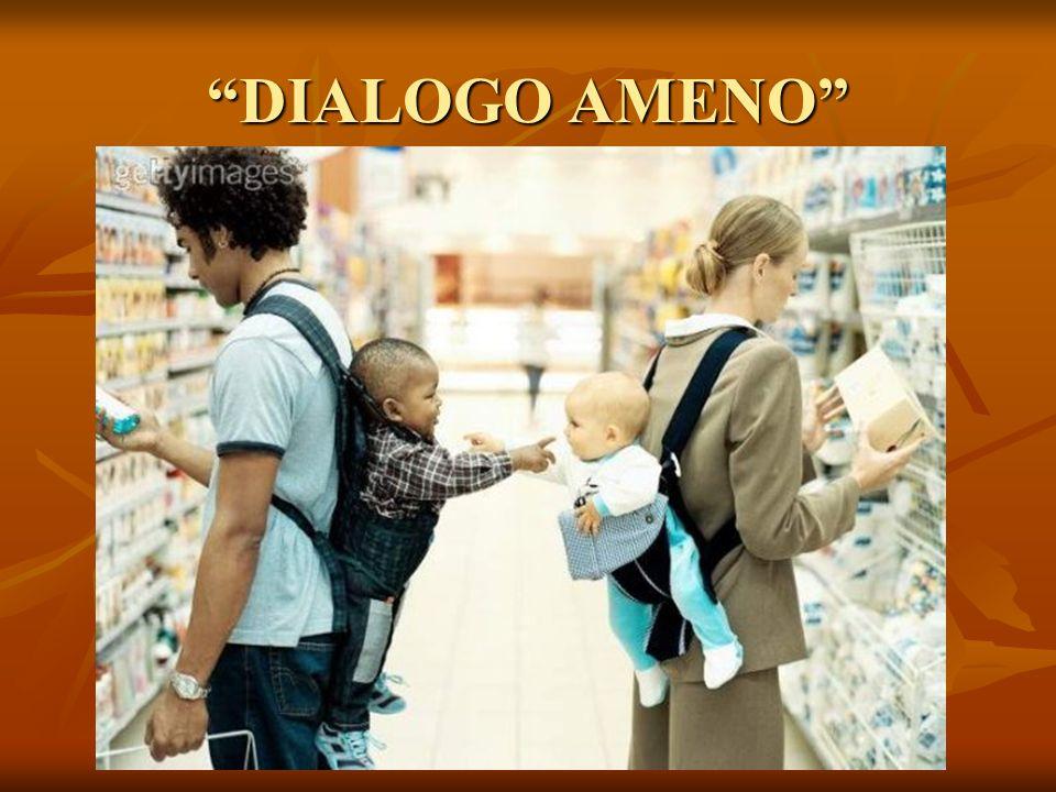 DIALOGO AMENO