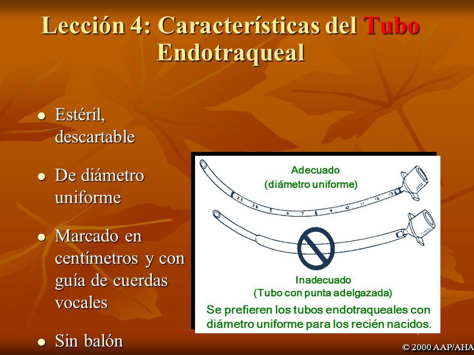Lección 4: Características del Tubo Endotraqueal
