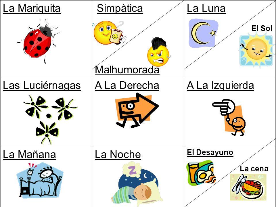 La Mariquita La Luna Las Luciérnagas A La Derecha A La Izquierda