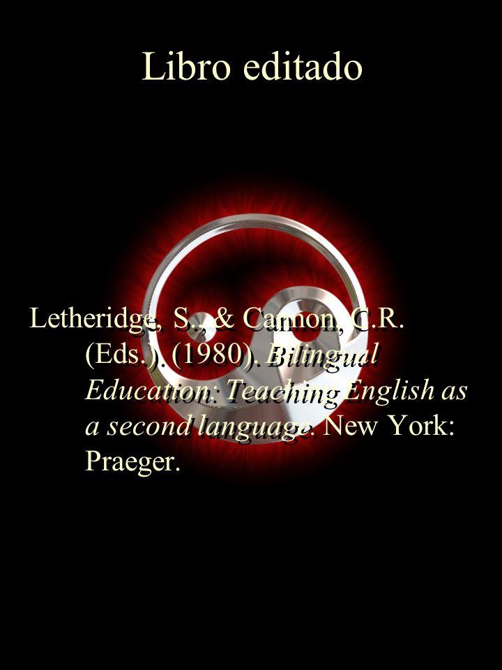 Libro editado Letheridge, S., & Cannon, C.R. (Eds.).