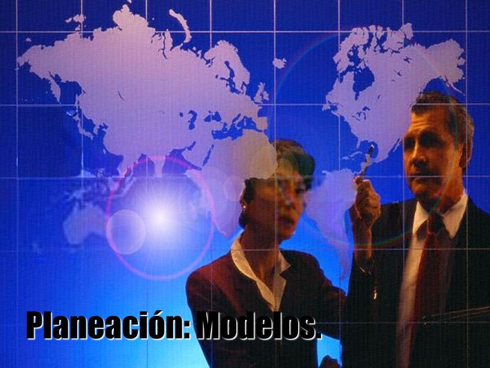 Planeación: Modelos.