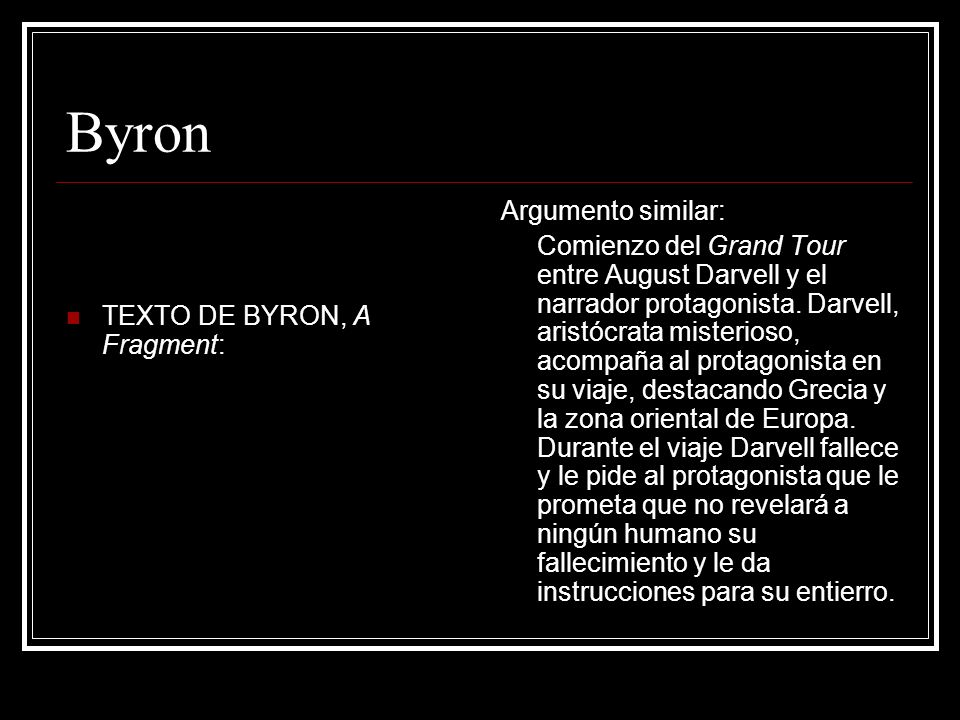 Byron Argumento similar: