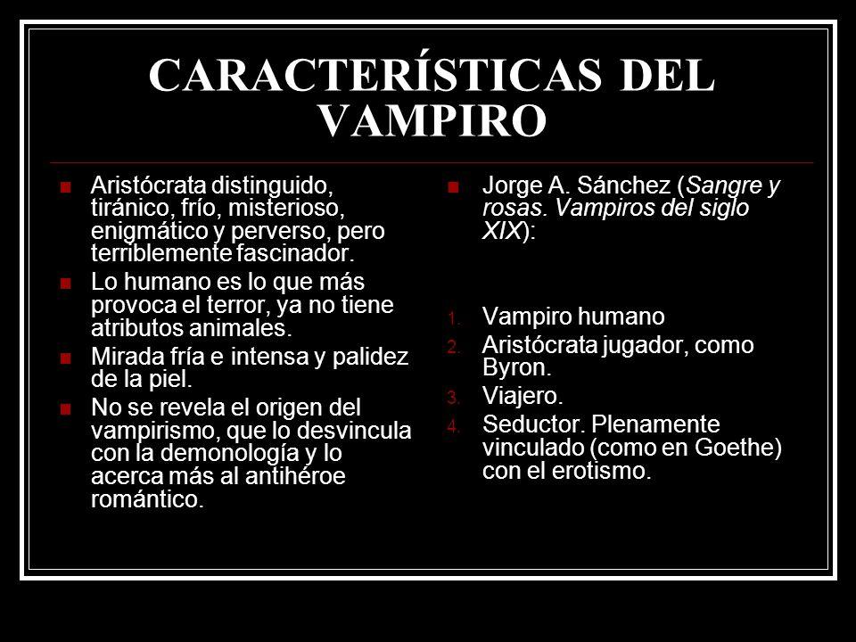 CARACTERÍSTICAS DEL VAMPIRO