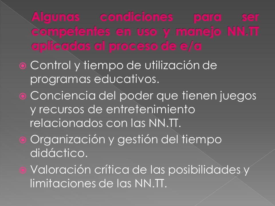 Algunas condiciones para ser competentes en uso y manejo NN