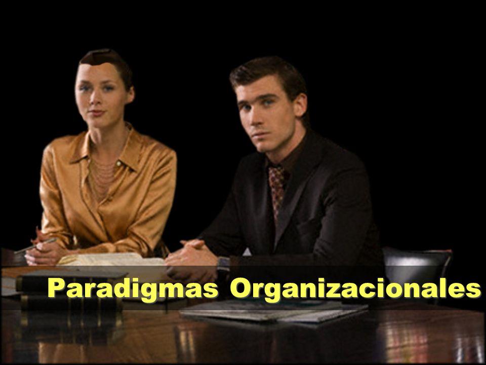Paradigmas Organizacionales