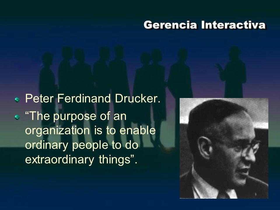Peter Ferdinand Drucker.