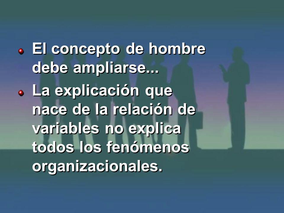 El concepto de hombre debe ampliarse...