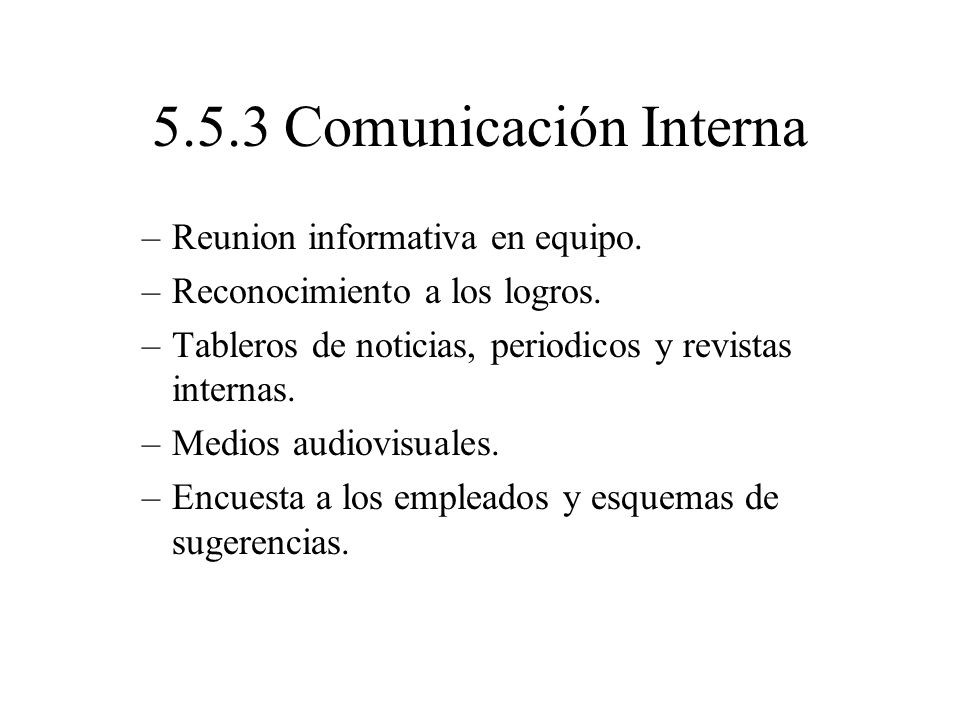 5.5.3 Comunicación Interna Reunion informativa en equipo.