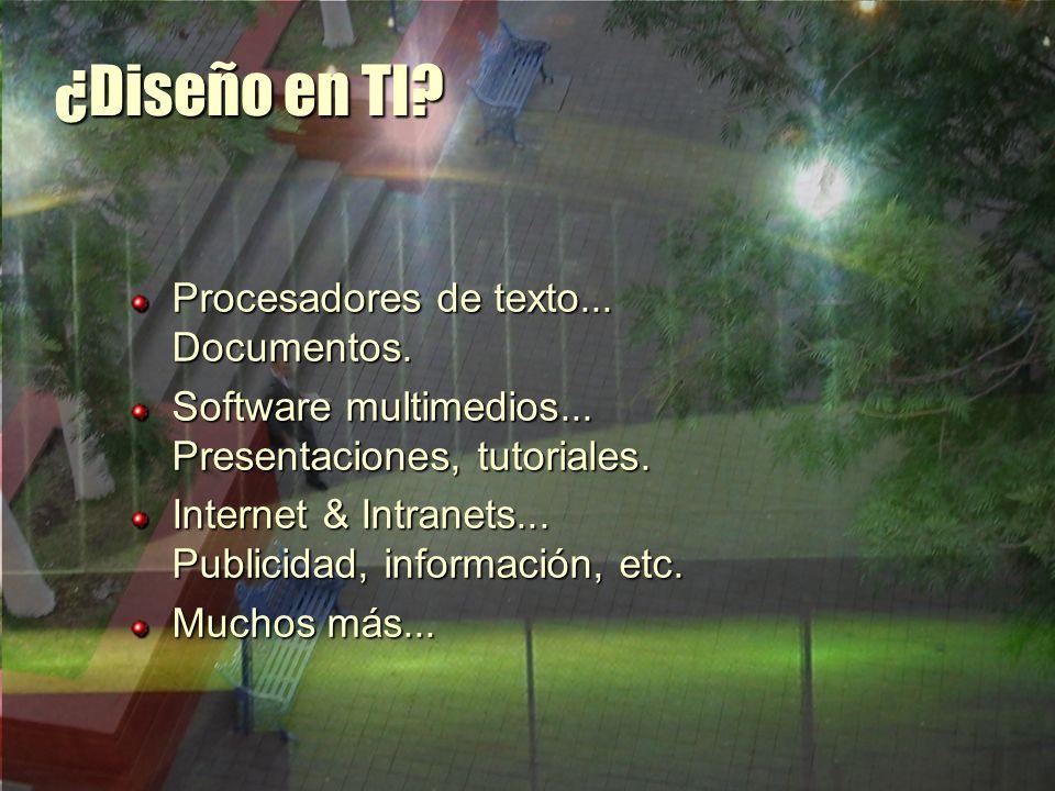 ¿Diseño en TI Procesadores de texto... Documentos.