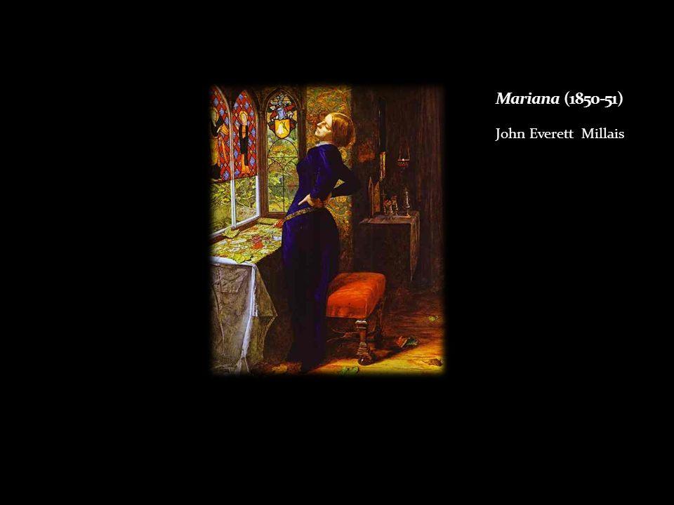 Mariana (1850-51) John Everett Millais