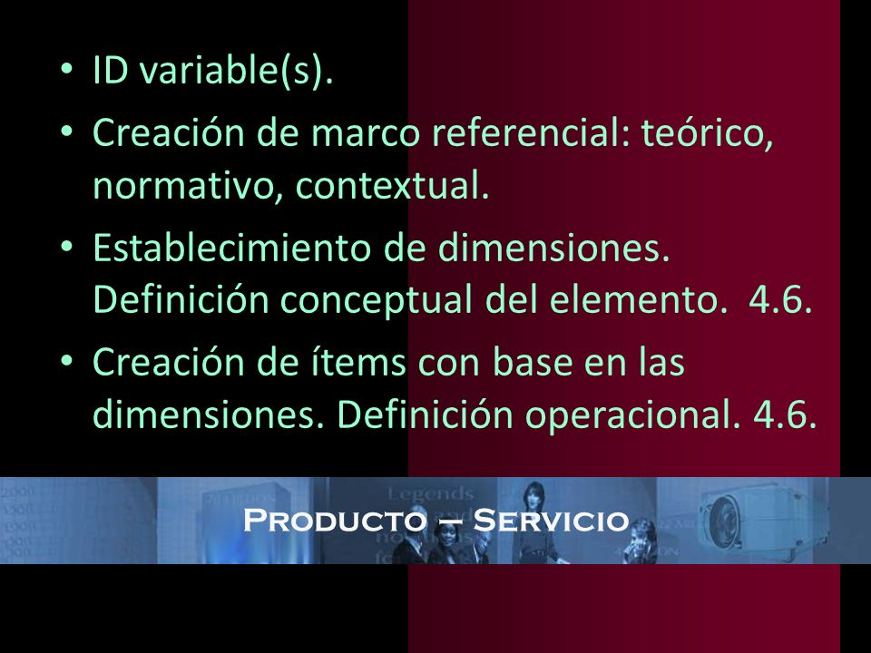 Creación de marco referencial: teórico, normativo, contextual.