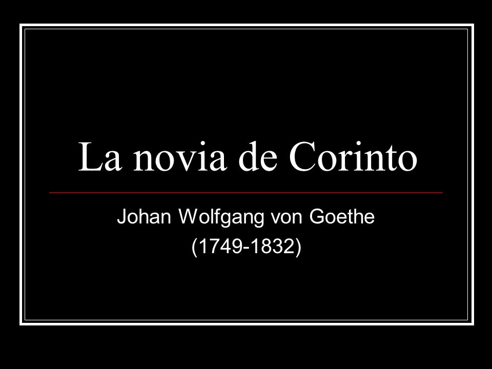 Johan Wolfgang von Goethe (1749-1832)