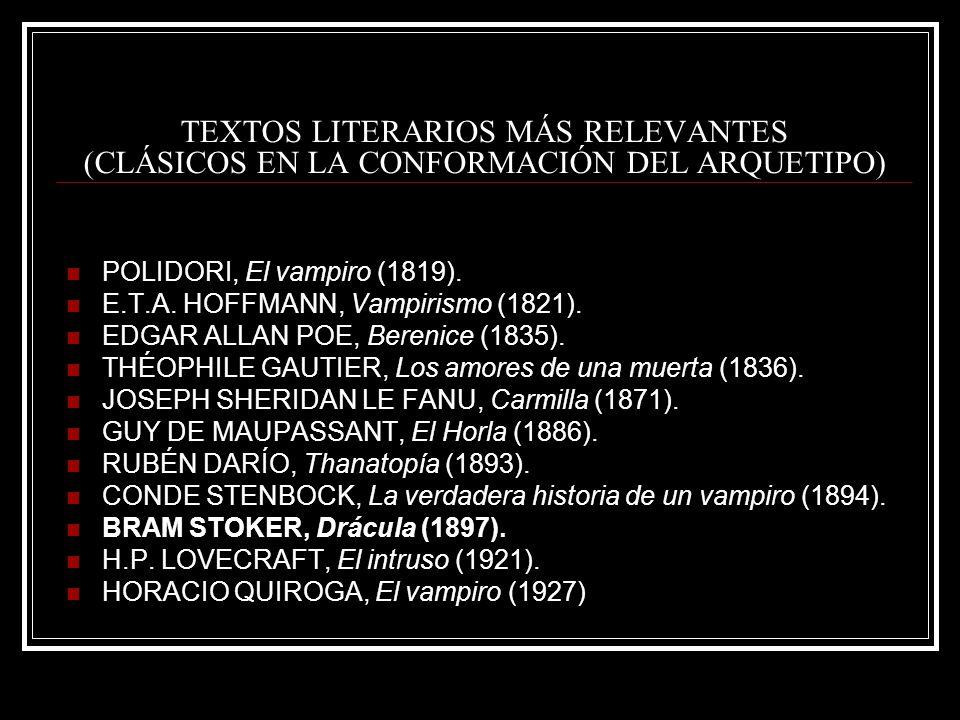 TEXTOS LITERARIOS MÁS RELEVANTES (CLÁSICOS EN LA CONFORMACIÓN DEL ARQUETIPO)