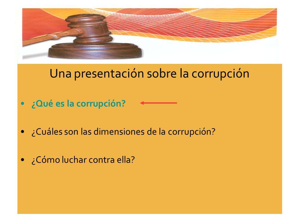 Una presentación sobre la corrupción