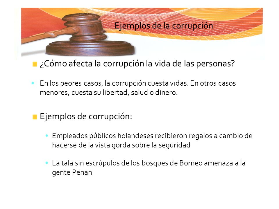 Ejemplos de la corrupción